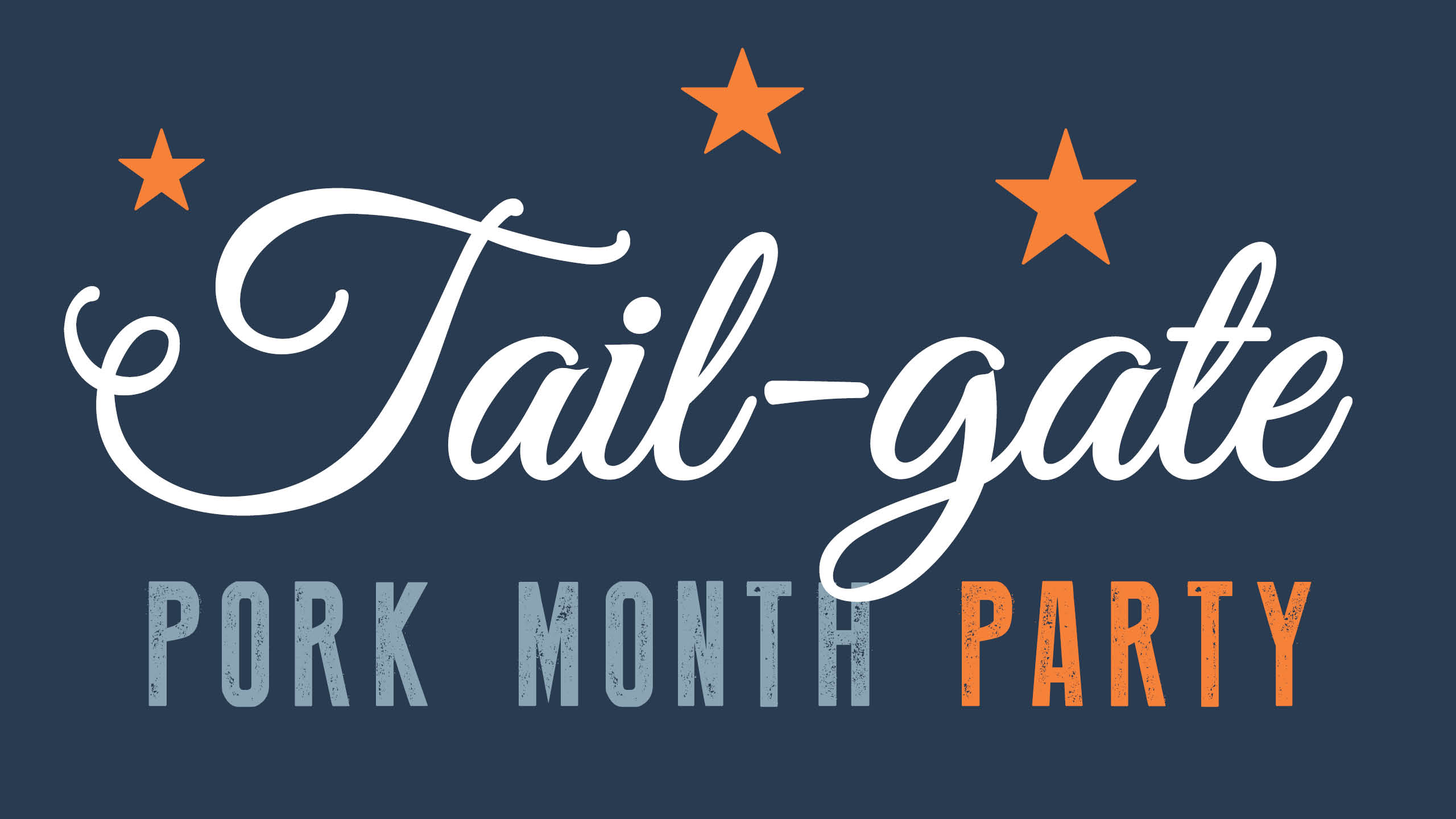 Tail-gate Pork Month Party