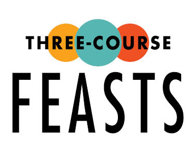Three-Course Feasts