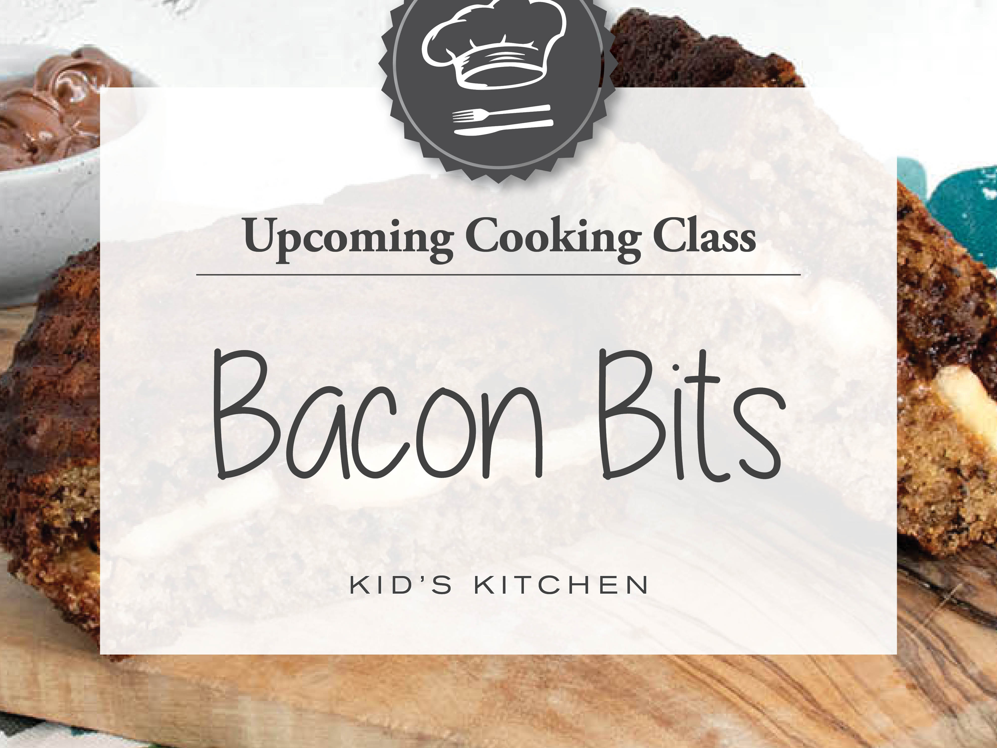 Bacon Bits Cooking Class