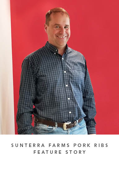 Sunterra Farms Pork Ribs Feature Story